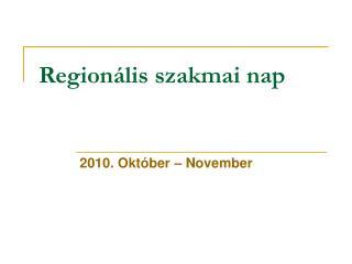 Regionális szakmai nap