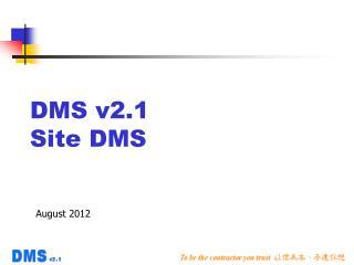 DMS v2.1 Site DMS