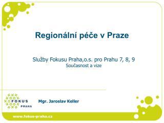 Regionální péče v Praze