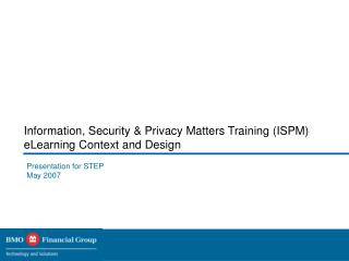 Information, Security & Privacy Matters Training (ISPM) eLearning Context and Design