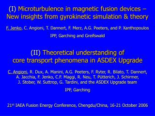 (I)  Microturbulence in magnetic fusion devices –