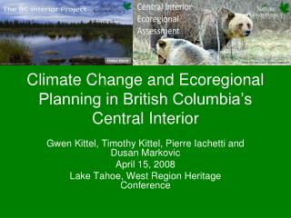 Climate Change and Ecoregional Planning in British Columbia's Central Interior