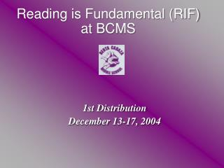 Reading is Fundamental (RIF) at BCMS