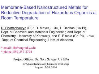 Membrane-Based Nanostructured Metals for Reductive Degradation of Hazardous Organics at Room Temperature