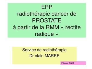 EPP  radiothérapie cancer de PROSTATE à partir de la RMM «rectite radique»