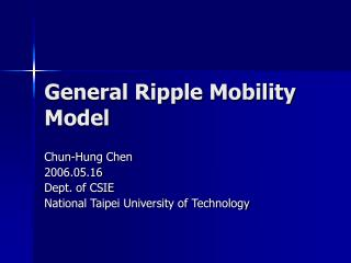 General Ripple Mobility Model