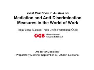"""Model for Mediation"" Preparatory Meeting, September 29, 2008 in Ljubljana"