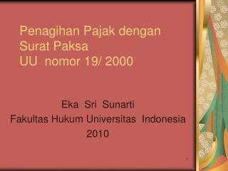 Penagihan Pajak dengan Surat Paksa UU  nomor 19/ 2000