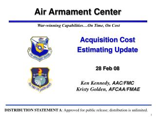 Acquisition Cost Estimating Update  28 Feb 08