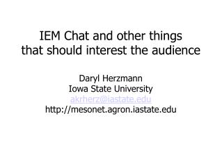 IEM Chat and other things  that should interest the audience