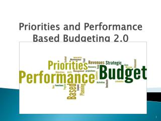 Priorities and Performance Based Budgeting 2.0