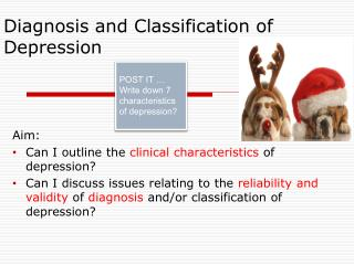 Diagnosis and Classification of Depression