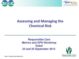 Assessing and Managing the  Chemical Risk