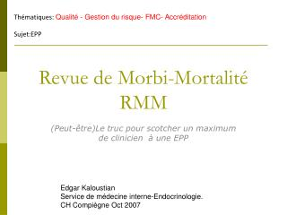 Revue de Morbi-Mortalité RMM