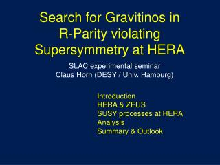 Search for Gravitinos in  R-Parity violating Supersymmetry at HERA