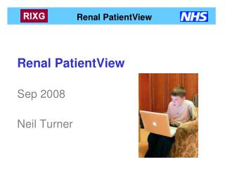 Renal PatientView Sep 2008 Neil Turner