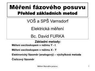 Měření fázového posuvu Přehled základních metod