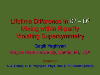 Lifetime Difference in  D 0  – D 0 Mixing within R-parity Violating Supersymmetry