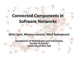 Connected Components in Software Networks