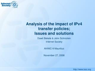 Analysis of the impact of IPv4 transfer policies; Issues and solutions