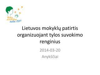 Lietuvos mokyklų patirtis organizuojant tylos suvokimo renginius