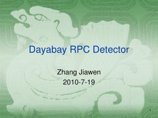 Dayabay RPC Detector