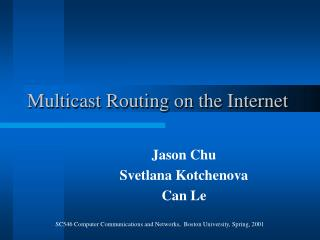 Multicast Routing on the Internet