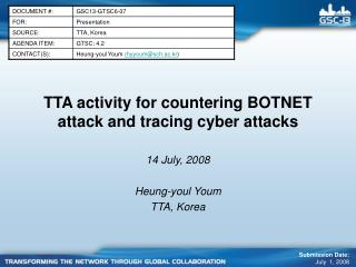 TTA activity for countering BOTNET attack and tracing cyber attacks