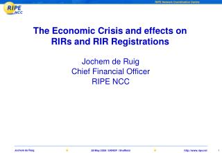 The Economic Crisis and effects on RIRs and RIR Registrations