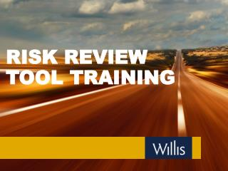 RISK REVIEW TOOL TRAINING