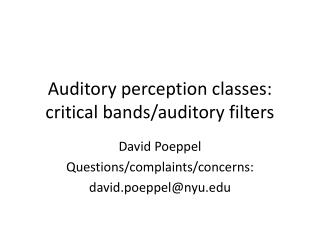 Auditory perception classes: critical bands/auditory filters
