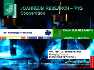 JOANNEUM RESEARCH – TNO Cooperation