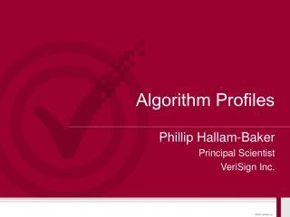 Algorithm Profiles
