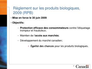 R�glement sur les produits biologiques,  2009 (RPB)