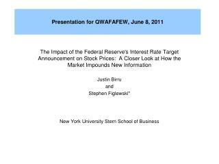 Presentation for QWAFAFEW, June 8, 2011