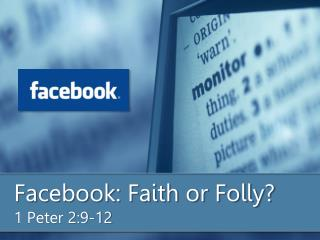 Facebook: Faith or Folly