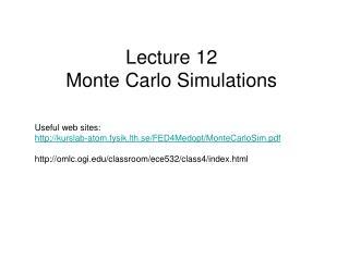 Lecture 12 Monte Carlo Simulations