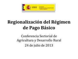 Regionalización del Régimen de Pago Básico