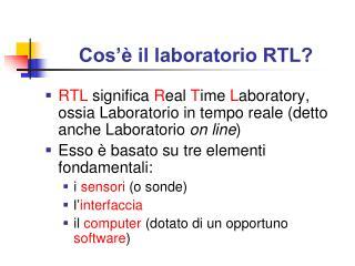 Cos'è il laboratorio RTL?