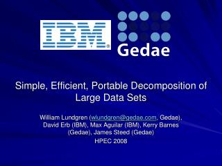 Simple, Efficient, Portable Decomposition of Large Data Sets