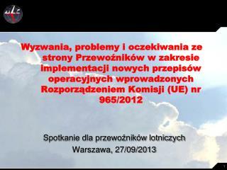 Spotkanie dla przewoźników lotniczych Warszawa, 27/09/2013