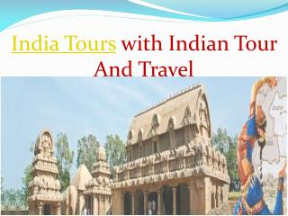 India tours With Indian Tour And Travel