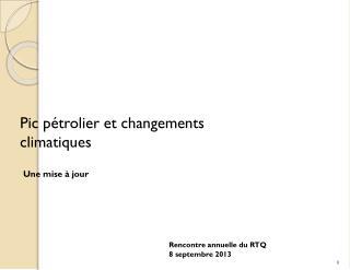 Pic pétrolier et changements climatiques