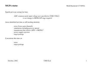 MGPA status  Mark Raymond (17/10/02) Significant issue arising last time: