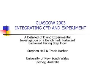 GLASGOW 2003 INTEGRATING CFD AND EXPERIMENT