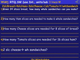 WU# 1 :  RTQ.SW (use DA ) , units/sub  3 lines/#