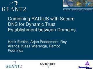 Combining RADIUS with Secure DNS for Dynamic Trust Establishment between Domains