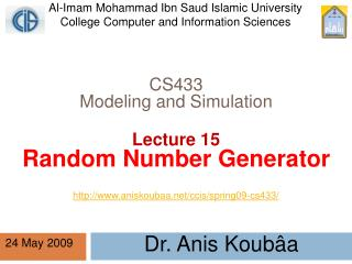 CS433 Modeling and Simulation Lecture 15 Random Number Generator