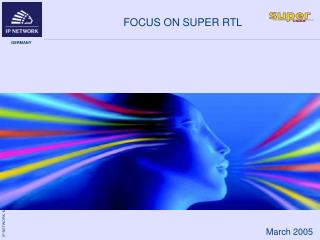 FOCUS ON SUPER RTL