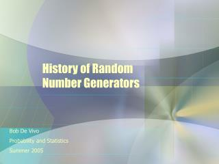 History of Random Number Generators